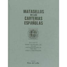 ESTUDIO SOBRE LOS MATASELLOS DE LAS CARTERIAS ESPAÑOLAS'1855-1922, por José G. Sabariegos. Madrid, 1980