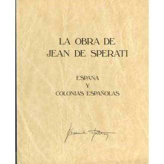 LA OBRA DE JUAN SPERATI. Reedición de la parte de España y Colonias. Texto en español. Madrid, 1983