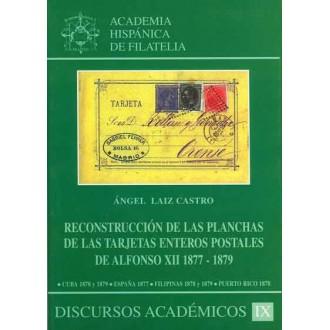 RECONSTRUCCIÓN DE LAS PLANCHAS DE LAS TARJETAS ENTEROS POSTALES DE ALFONSO XII 1877-1879 CUBA 1878 Y 1879 ESPAÑA 1877 FILIPINAS,