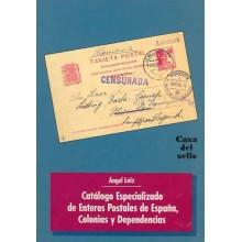 CATALOGO ESPECIALIZADO DE ENTEROS POSTALES DE ESPAÑA, COLONIAS Y DEPENDENCIAS 1994, por A. Laiz.