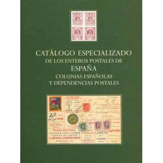CATÁLOGO ESPECIALIZADO DE LOS ENTEROS POSTALES DE ESPAÑA Y DEPENDENCIAS POSTALES. 2001. Por Angel Laiz.