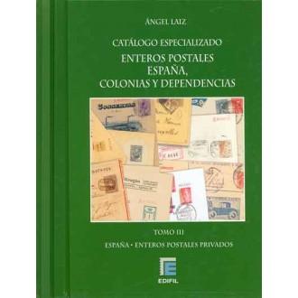 CATÁLOGO ESPECIALIZADO DE LOS ENTEROS POSTALES DE ESPAÑA Y DEPENDENCIAS POSTALES TRES TOMOS POR Angel Laiz.