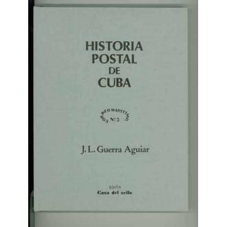 HISTORIA POSTAL DE CUBA, por J. L. Guerra Aguiar
