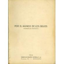COLECCIÓN POR EL MUNDO DE LOS SELLOS, Vademécum del Filatelista, por Joaquín Rosa Salellas. Barcelona1944.