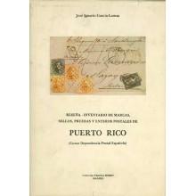 RESEÑA - INVENTARIO DE MARCAS, SELLOS, PRUEBAS Y ENTEROS POSTALES DE PUERTO RICO (Como dependencia Postal Española). por José Ig