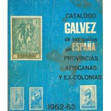 CATÁLOGO GALVEZ DE LOS SELLOS DE ESPAÑA PROVINCIAS AFRICANAS y EXCOLONIAS 1962-63, Emitidos desde 1850 a 1962. Portada con manch