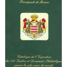 CATALOGUE DE L'EXPOSITION DES 100 TIMBRES ET DOCUMENTS PHILATELIQUES PARMI LES PLUS RARES DU MONDE. Año 2000. Editado por el Pri