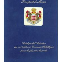 CATALOGUE DE L'EXPOSITION DES 100 TIMBRES ET DOCUMENTS PHILATELIQUES PARMI LES PLUS RARES DU MONDE. Año 1999. Editado por el Pri