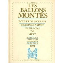 BOULES DE MOULINS PIGEONGRAMMES, PAPILLONS DE METZ. Gerad Lheritier.Valeur Philatelique 1994.