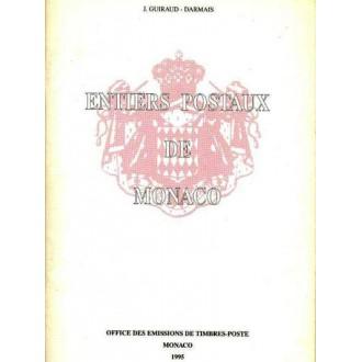 ENTIERS POSTAUX DE MONACO. J. Guiraux-Darmaix. Office des emisions de Timbres Poste. Mónaco 1995.