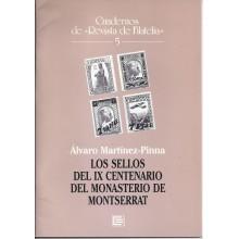 LOS SELLOS DEL IX CENTENARIO DEL MONASTERIO DE MONSERRAT. Álvaro Martínes-Pinna