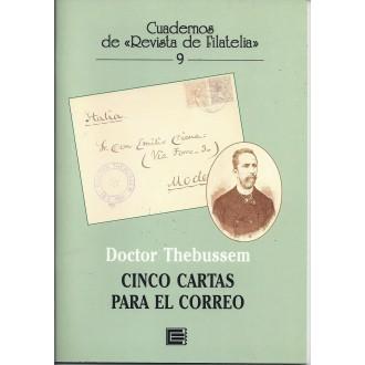 CINCO CARTAS PARA EL CORREO. Doctor Thebussen. Cuadernos de Filatelia 9