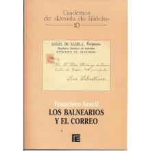 LOS BALNEARIOS Y EL CORREO. Francisco Aracil. Cuadernos de Filatelia 10