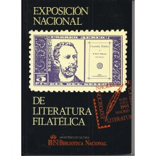 1993. CATÁLOGO. EXPOSICIÓN NACIONAL DE LITERATURA FILATÉLICA.Ministerio de Cultura. Biblioteca Nacional