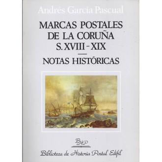 MARCAS POSTALES DE LA CORUÑA S. XVIII-XIX. Notas Históricas. 1992. Andrés García Pascual