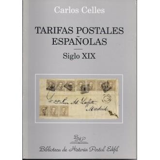 TARIFAS POSTALES ESPAÑOLAS. Siglo XIX. 1997. Carlos Celles