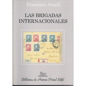 LAS BRIGADAS INTERNACIONALES. 2002. Francisco Aracil