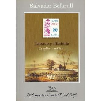 TABACO Y FILATELIA. Estudio temático. 2006. Salvador Bofarull