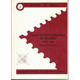 MARCAS Y FECHADORES DE MADRID. Hasta 1900. 1989 Cuadernos de Filatelia 2. Ramón Cortés de Haro