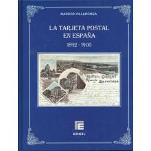 LA TARJETA POSTAL EN ESPAÑA 1892-1905. EDIFIL 2010. MARCOS VILLARONGA
