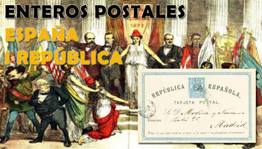Enteros Postales España I República